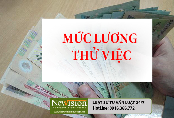 quy-dinh-muc-luong-thu-viec