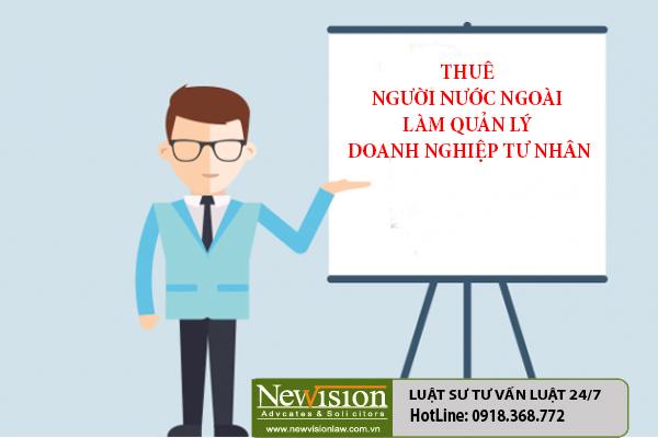 thue-nguoi-nuoc-ngoai-lam-giam-doc-quan-ly-tu-nhan