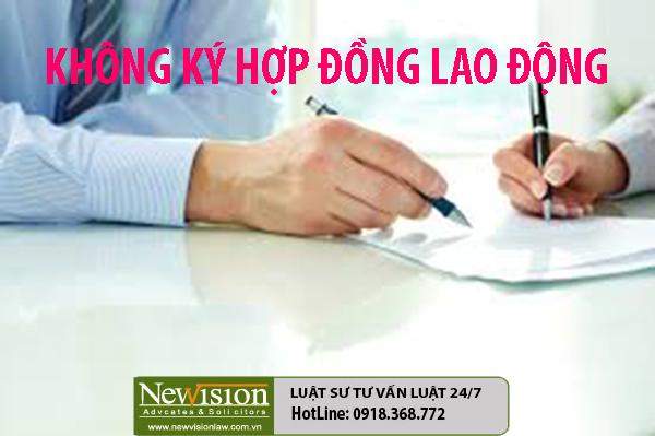 khong-ky-hop-dong-lao-dong