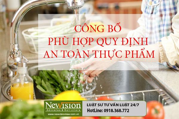 cong-bo-phu-hop-quy-dinh-an-toan-thuc-pham