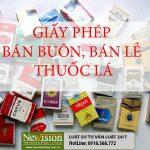 Giấy phép bán buôn, bán lẻ thuốc lá