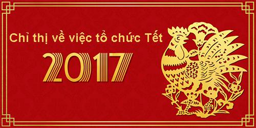 chi-thi-to-chuc-tet-2017