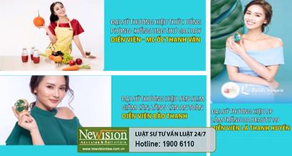 Nhiều nghệ sĩ có tiếng trong Showbiz Việt tham gia làm Đại sứ thương hiệu cũng như dùng lời có cánh quảng cáo cho sản phẩm Công ty TNHH Thiên Nhiên Việt Nam