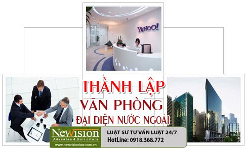 Thủ tục thành lập văn phòng đại diện công ty nước ngoài tại Việt Nam