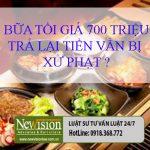 """Nhận định của Luật sư Tuấn về vụ việc """"Bữa tối giá 700 triệu"""""""