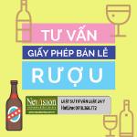 Trình tự thủ tục và điều kiện để cấp giấy phép bán lẻ rượu