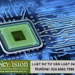 Dịch vụ đăng ký bảo hộ thiết kế, bố trí mạch tích hợp