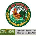 """Lời đánh giá đăng ký nhãn hiệu """"Gà đồi Tuyên Hóa"""" tại Newvision Law"""