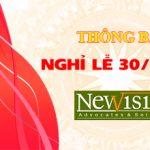 Lịch nghỉ Lễ 30/4 Giải Phóng Miền Nam và 1/5 Quốc Tế Lao Động