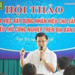 Hội thảo Lợi ích xây dựng nhãn hiệu cho sản phẩm nông nghiệp và tiểu thủ công nghiệp trên địa bàn tỉnh Phú Thọ